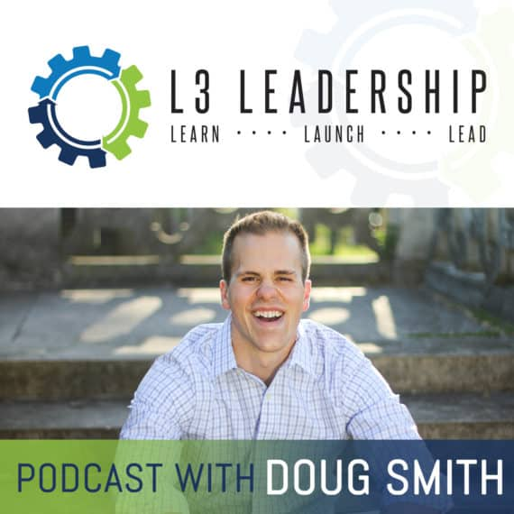 L3 Leadership Podcast with Doug Smith