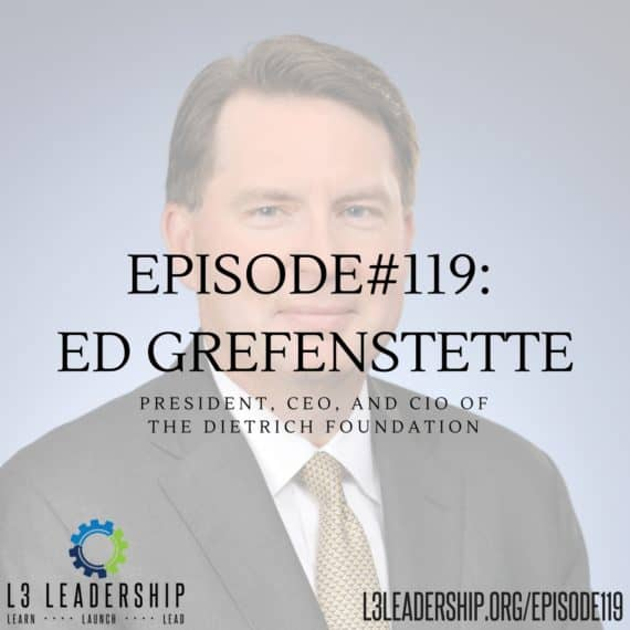 Interview with Ed Grefenstette, CEO of The Dietrich Foundation