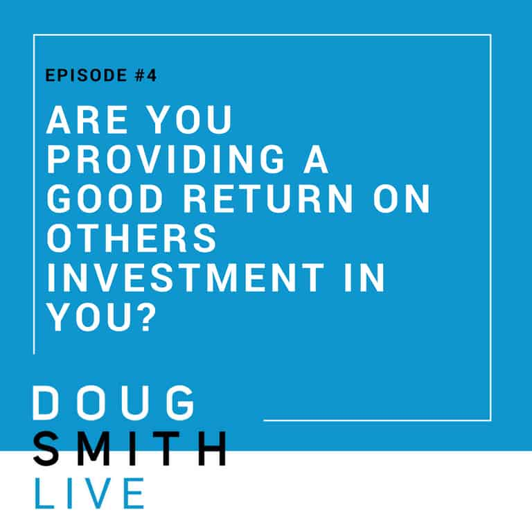 Doug Smith Live EPISODE #4